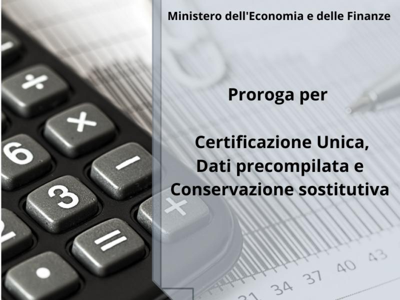 MEF                                                                                       proroga per Certificazione Unica, Dati precompilata e Conservazione sostitutiva